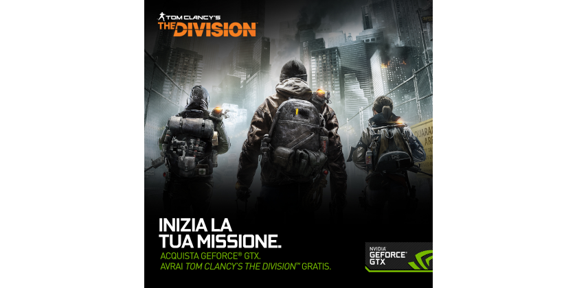 Acquista GeForce GTX. Avrai Tom Clancy's The Division GRATIS.